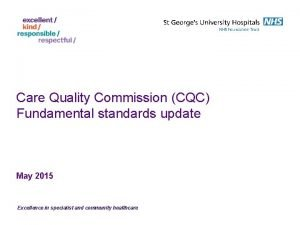 Care Quality Commission CQC Fundamental standards update May