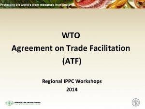 WTO Agreement on Trade Facilitation ATF Regional IPPC