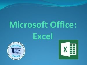 Microsoft Office Excel Topic 1 Excel Terms Selecting