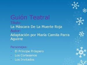 Guin Teatral Ttulo La Mscara De La Muerte