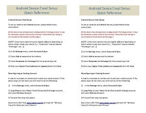 Android Device Email Setup Quick Reference Android Device