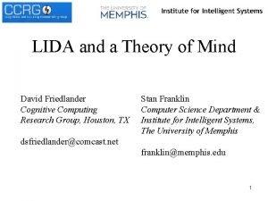 LIDA and a Theory of Mind David Friedlander