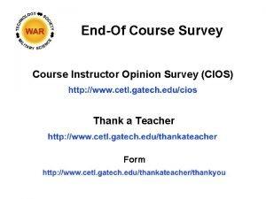 EndOf Course Survey Course Instructor Opinion Survey CIOS