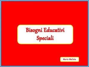 Soggetti con varie difficolt Bisogni Educativi Speciali Soggetti