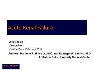 Acute Renal Failure Level Basic Version No Version