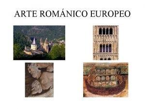 ARTE ROMNICO EUROPEO ARQUITECTURA FRANCESA Santa Fe de