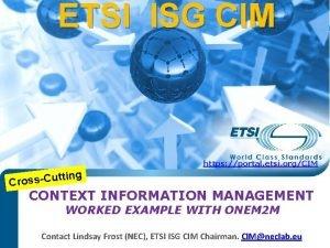 ETSI ISG CIM https portal etsi orgCIM g