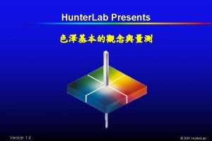 Hunter Lab Presents Version 1 4 2001 Hunter