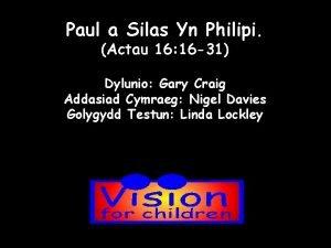 Paul a Silas Yn Philipi Actau 16 16