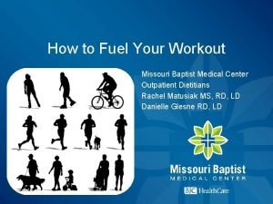 How to Fuel Your Workout Missouri Baptist Medical
