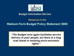 Budget Information Service Response to the MediumTerm Budget