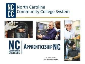 North Carolina Community College System Dr Elizabeth Standafer