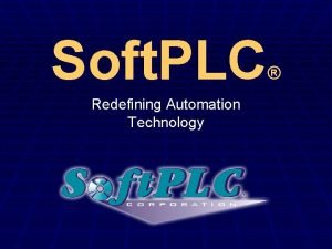 Soft PLC Redefining Automation Technology What is Soft