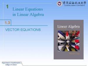 1 Linear Equations in Linear Algebra 1 3