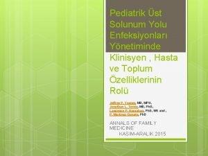 Pediatrik st Solunum Yolu Enfeksiyonlar Ynetiminde Klinisyen Hasta