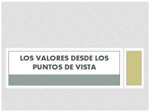 LOS VALORES DESDE LOS PUNTOS DE VISTA METAFISICA