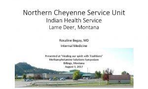 Northern Cheyenne Service Unit Indian Health Service Lame