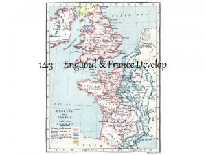 14 3 England France Develop England Invasions Invaders