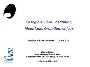 Le logiciel libre dfinition historique volution enjeux Symposium