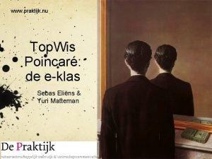 www praktijk nu Top Wis Poincar de eklas