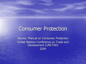 Consumer Protection Source Manual on Consumer Protection United
