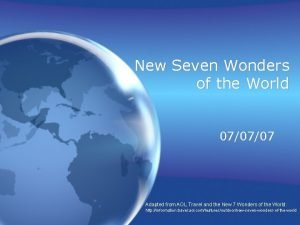 New Seven Wonders of the World 070707 Adapted