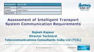 Document No GSC21025 Source TSDSI Contact Rajesh Kapoor