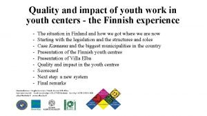 Quality and impact of youth work in youth