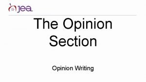 The Opinion Section Opinion Writing Little Hawk Editorial