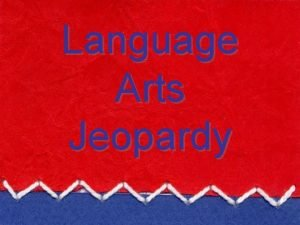 Language Arts Jeopardy Conventions Word Work Vocabulary Misc