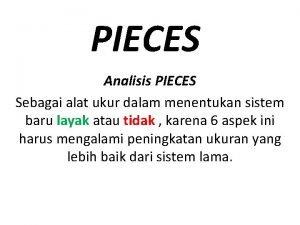 PIECES Analisis PIECES Sebagai alat ukur dalam menentukan
