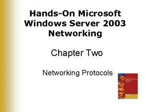 HandsOn Microsoft Windows Server 2003 Networking Chapter Two