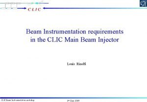 Beam Instrumentation requirements in the CLIC Main Beam