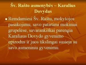 v Rato asmenybs Karalius Dovydas n Remdamiesi v