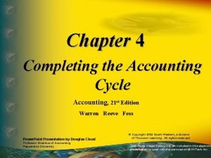 Chapter 4 Completing the Accounting Cycle Accounting 21
