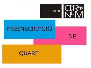PREINSCRIPCI DE QUART ASSIGNATURES COMUNES Llengua Catalana Llengua