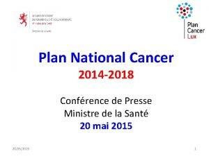 Plan National Cancer 2014 2018 Confrence de Presse