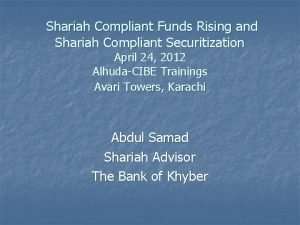 Shariah Compliant Funds Rising and Shariah Compliant Securitization