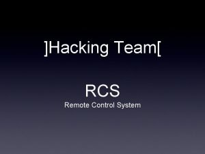 Hacking Team RCS Remote Control System Remote Control