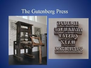 The Gutenberg Press Block Printing Concept of printing