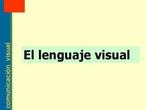 MT 2 comunicacin visual 2003 El lenguaje visual