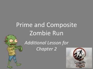 Prime and Composite Zombie Run Additional Lesson for