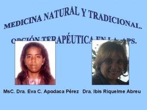 Ms C Dra Eva C Apodaca Prez Dra