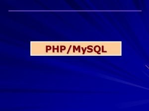 PHPMy SQL Sommaire PARTIE 1 PHP La programmation