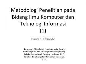 Metodologi Penelitian pada Bidang Ilmu Komputer dan Teknologi