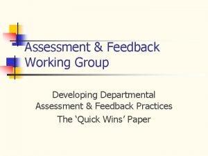 Assessment Feedback Working Group Developing Departmental Assessment Feedback