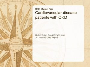 CKD Chapter Four Cardiovascular disease patients with CKD