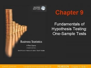 Chapter 9 Fundamentals of Hypothesis Testing OneSample Tests
