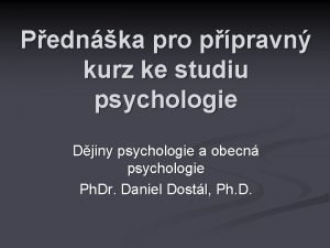 Pednka pro ppravn kurz ke studiu psychologie Djiny