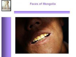 Faces of Mongolia Faces of Mongolia Deze fotoimpressie